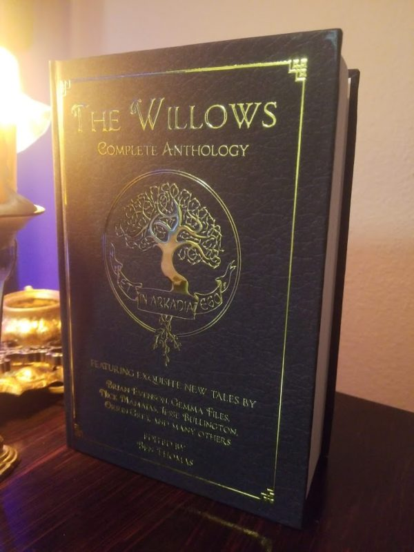 The Willows Anthology Hardcover Edition